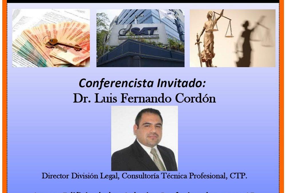"""CONFERENCIA: """"ACCESO A INFORMACIÓN BANCARIA PARA EFECTOS FISCALES EN GUATEMALA. (EL SECRETO BANCARIO)"""""""