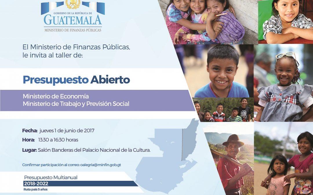 """TALLER DE """"PRESUPUESTO ABIERTO 2018, EN EL CUAL EL MINISTERIO DE ECONOMÍA Y MINISTERIO DE TRABAJO Y PREVISIÓN SOCIAL"""""""