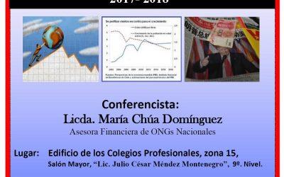 """CONFERENCIA: """"RASGOS DE LA CRISIS ECONÓMICA MUNDIAL, EFECTOS Y TENDENCIAS 2017- 2018"""""""