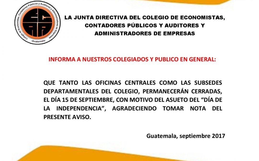 CIERRE DE OFICINAS CENTRALES Y SUBSEDES POR ASUETO DEL DÍA DE LA INDEPENDENCIA