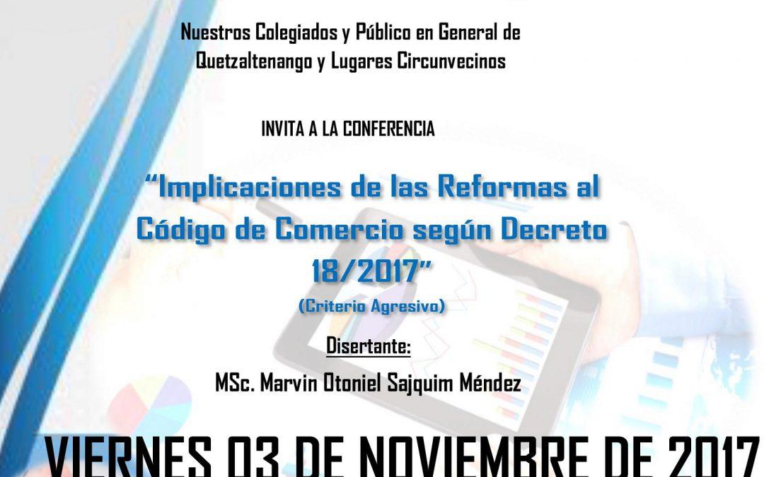 """Conferencia en Quetzaltenango: """"Implicaciones de las reformas al código de comercio según Decreto 18/2017"""""""