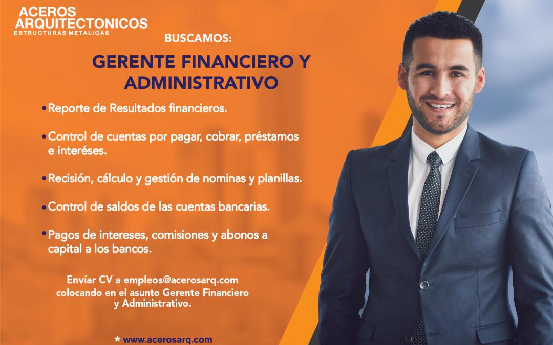 GERENTE FINANCIERO Y ADMINISTRATIVO