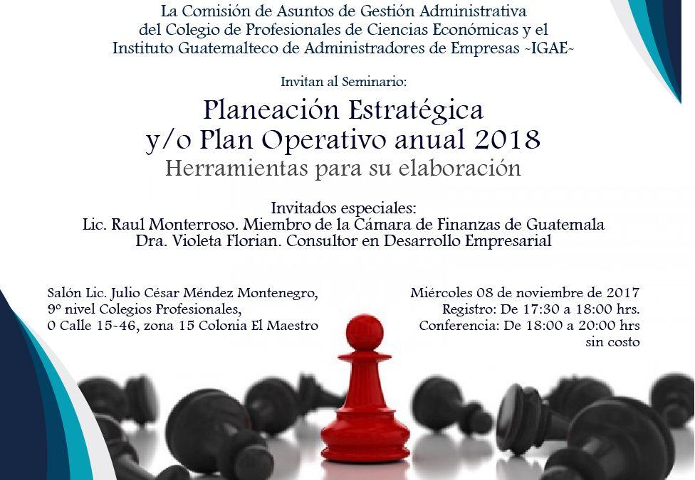 """SEMINARIO """"PLANEACIÓN ESTRATÉGICA Y/O PLAN OPERATIVO ANUAL 2018"""""""
